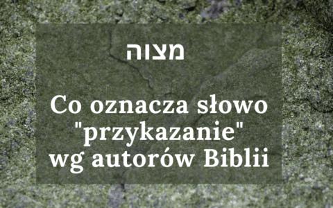 Przykazanie Boże według Biblii
