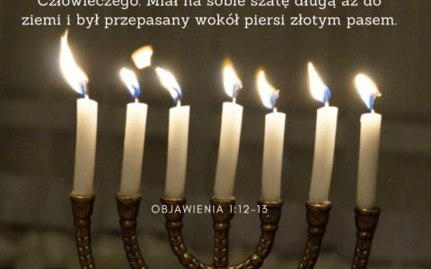 Księga Objawienia 1:12-13 / tekst: Objawienia 1 i Łukasza 11 -podobieństwa