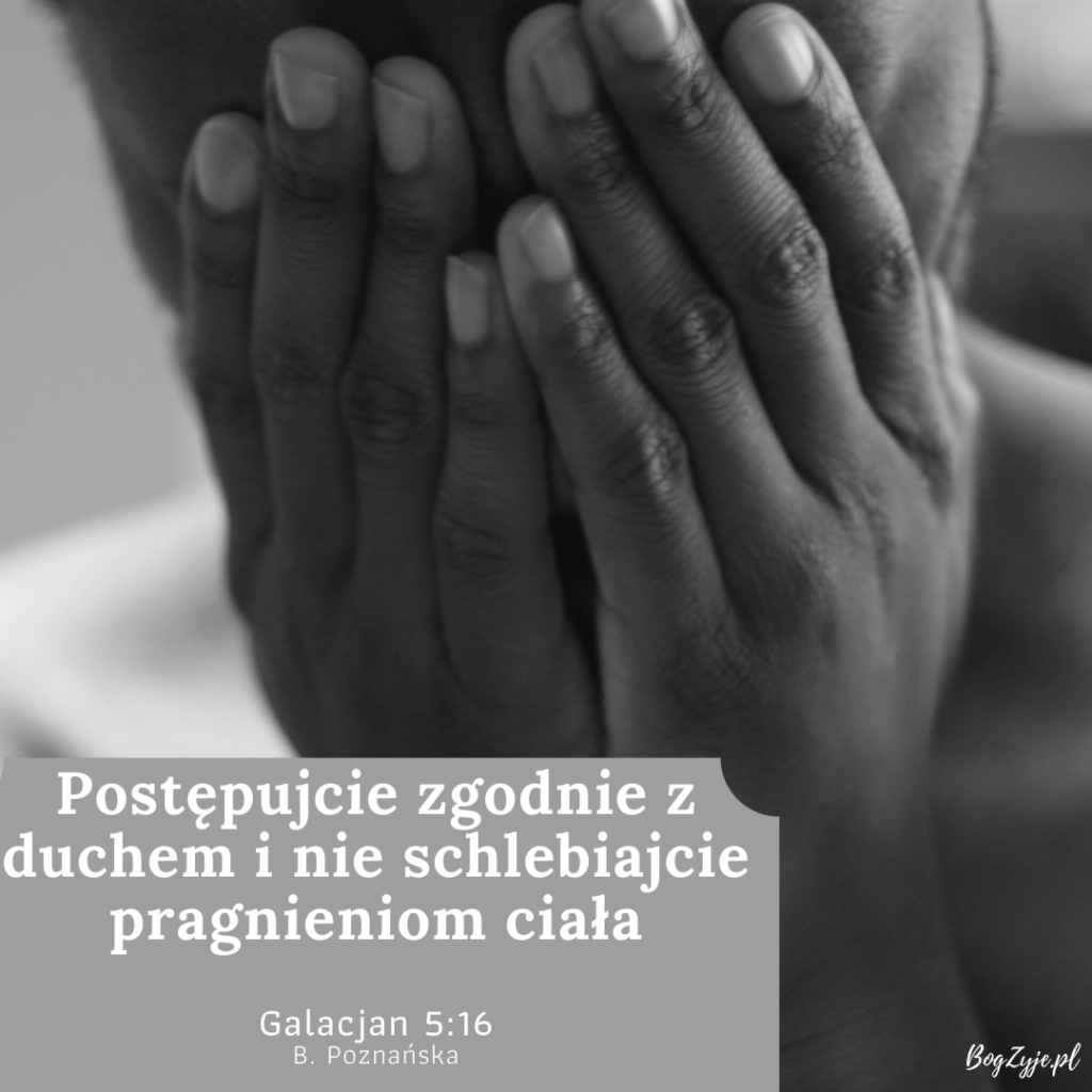 List do Galacjan 5:16 [komentarz]