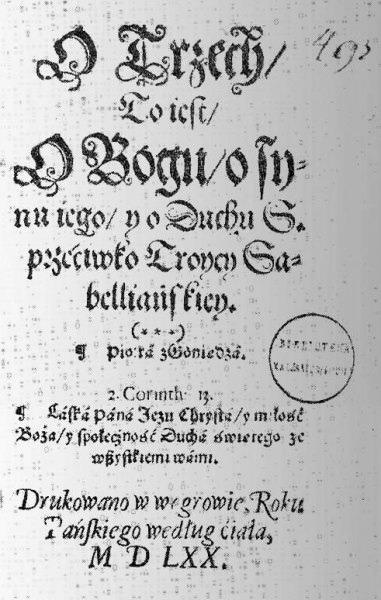 """strona z traktatu Piotra z Goniądza: ,,O trzech, to jest o Bogu, o Synu jego i o Duchu ś. przeciwko Trójcy sabelliańskiej"""""""