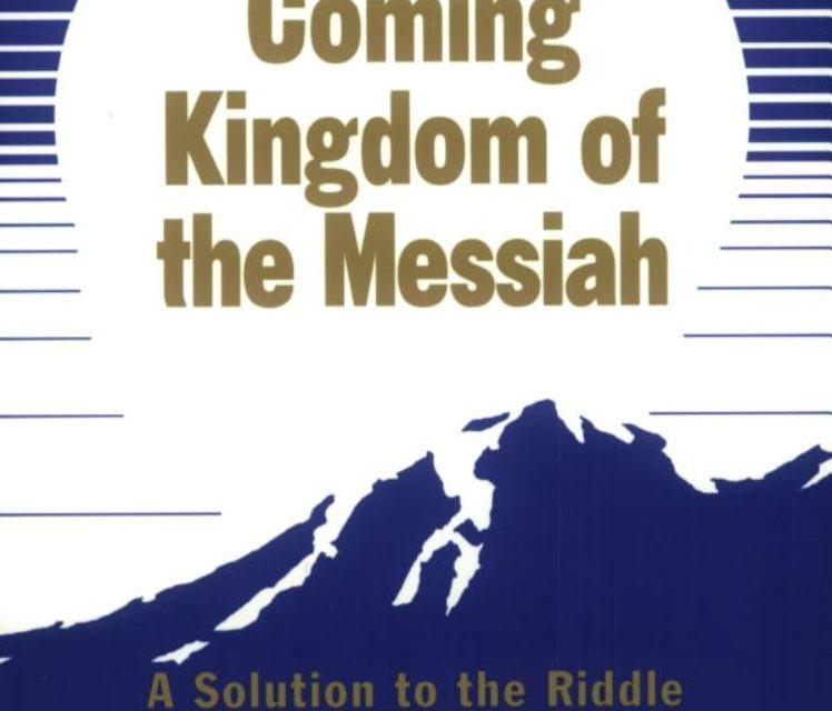 Nadchodzące Królestwo Mesjasza Rozwiązanie tajemnicy Nowego Testamentu Sir Anthony Buzzard, Bt., MA (Oxon.), MA Th.