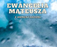 Ewangelia Mateusza - rozdziały i komentarze do wersetów [Nowa Europejska Wersja]