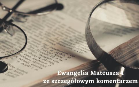 Ewangelia Mateusza 1 - pogłębione komentarze