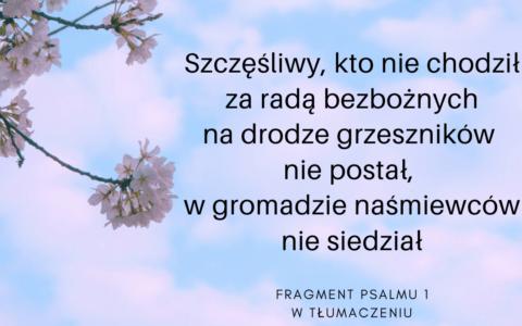 Psalm 1 w tłumaczeniu Czesława Miłosza