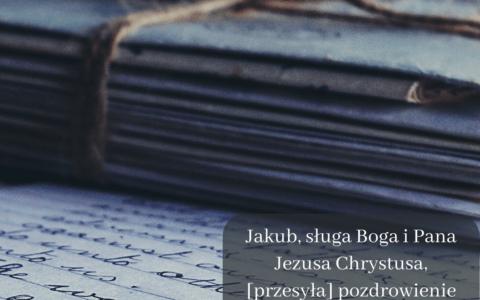 """List Jakuba 1:1 [komentarze]. """"Pozdrowienie 12 plemionom"""""""