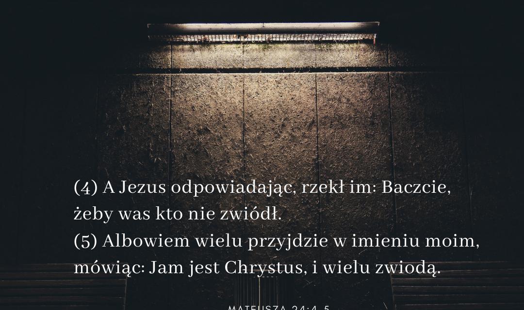 Ewangelia Mateusza 24:4-5