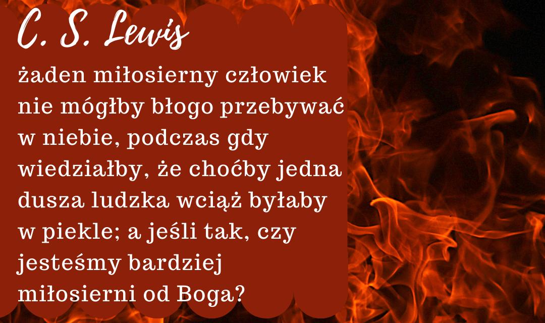 C. S. Lewis na temat Piekła