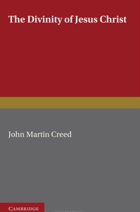 John Martin Creed / The Divinity of Jesus Christ / Czy wg autorów NT Jezus Chrystus jest Bogiem?