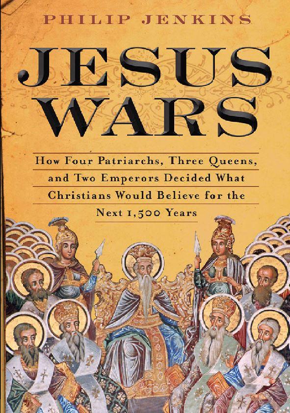 """Philip Jenkins, """"Jesus Wars"""" / boskość Jezusa"""