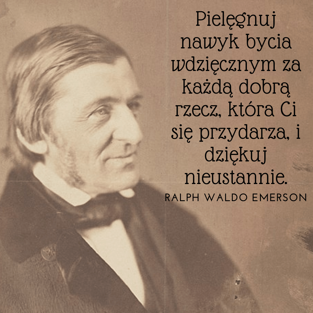 Ralph Waldo Emerson o wdzięczności