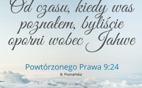 Księga Powtórzonego Prawa 9:24