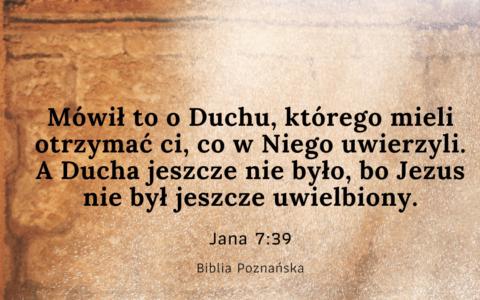 """""""Nie było jeszcze Ducha Świętego"""" (Jana 7:39). Czy Duch Święty jest osobą?"""