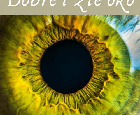 Dobre i złe oko - co oznaczają słowa Pana Jezusa?