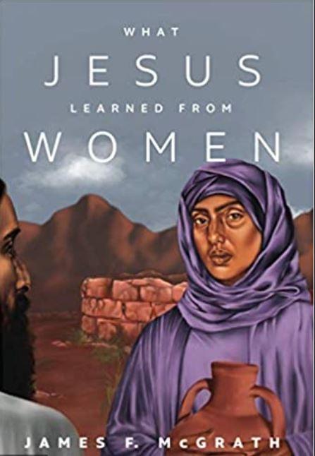"""Jezus a kobiety. """"Czego Jezus nauczył się od kobiet"""""""