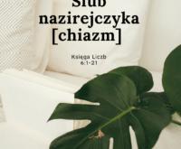 Ślub nazirejczyka [chiazm]. Księga Liczb 6:1-21