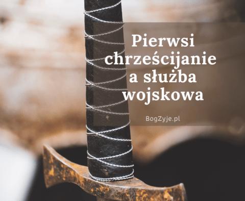 artykuł: Pierwsi chrześcijanie a służba wojskowa